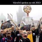 Výroční zpráva za rok 2013 je na světě